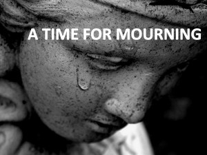 A Time for Mourning
