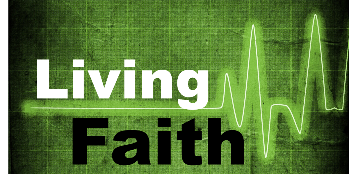 Living Faith (James 2:20-26)