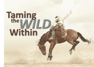 taming-the-wild-within