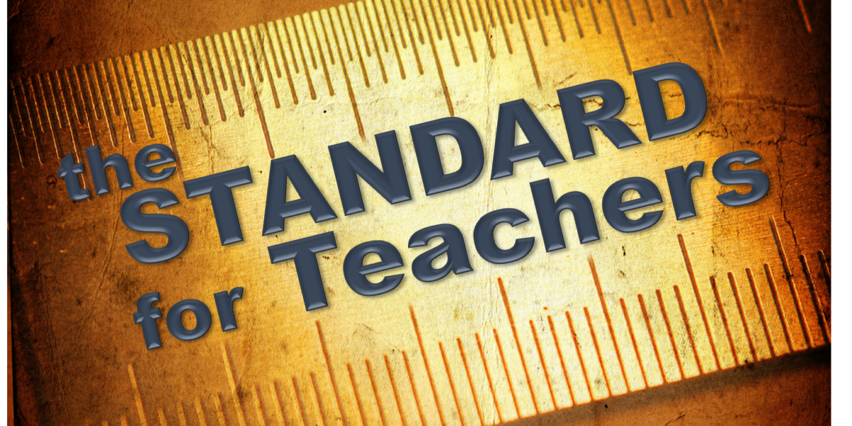 The Standard for Teachers (James 3:1)
