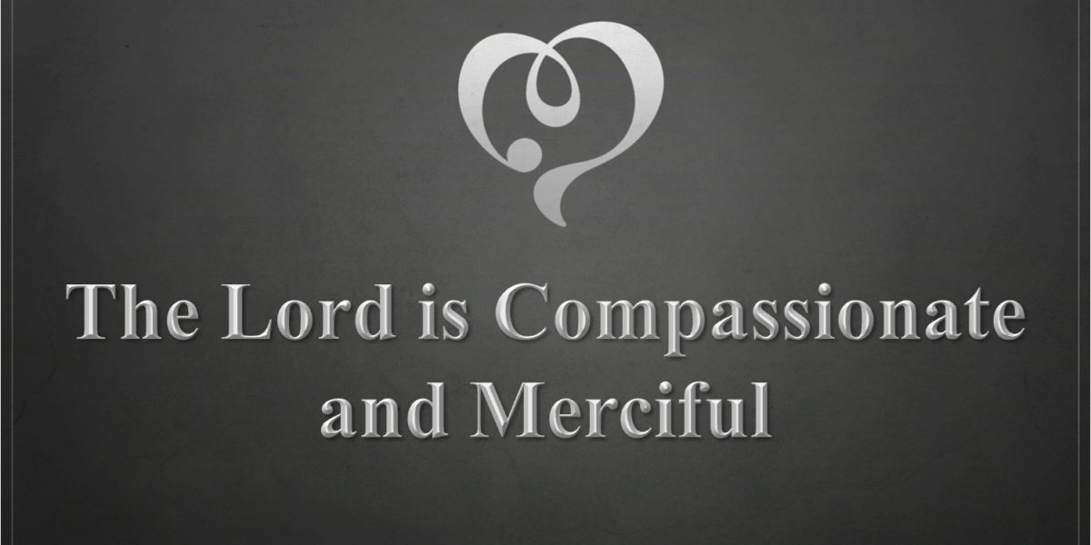 The Lord is Compassionate and Merciful (James 5:9-11)