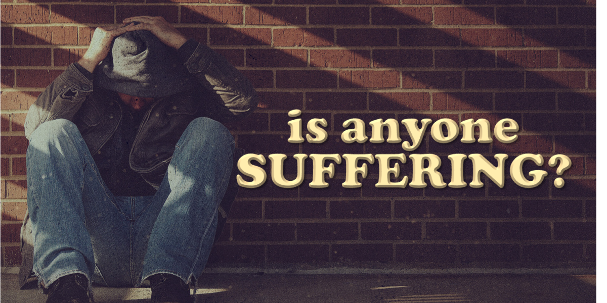 Is Anyone Suffering? (James 5:13)