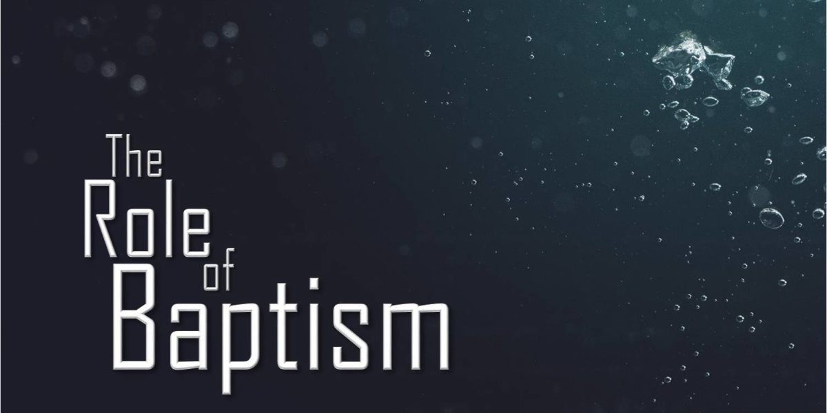 The Role of Baptism (Acts 10:44-48)